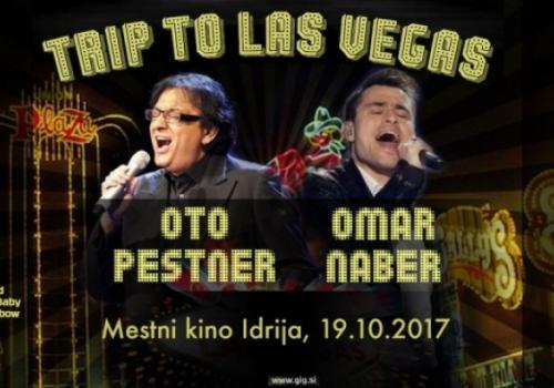 Oto Pestner & Omar Naber premierno predstavljata: Trip to Las Vegas!